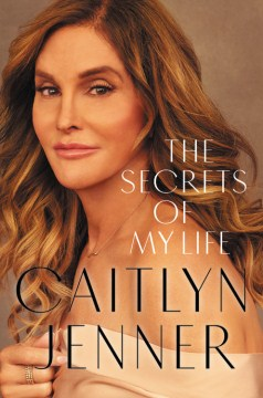 The Story of my Life by Caitlin Jenner