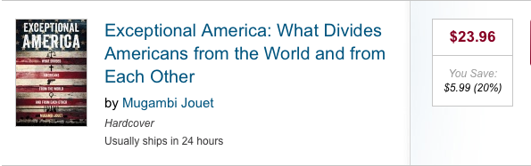 Exceptional America: What Divides Americans from the World and from Each Other by Mugambi Jouet