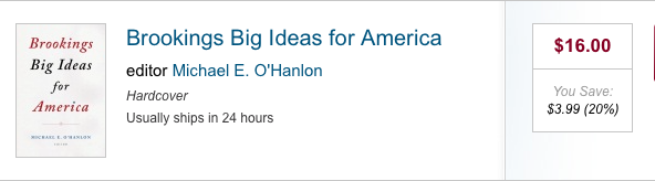 Brookings Big Ideas for America by Michael O'Hanlon
