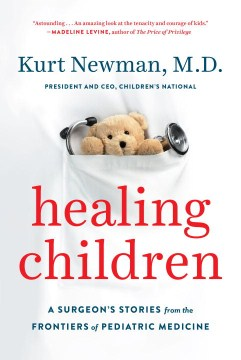 Healing Children by Kurt Newman, M.D. book cover
