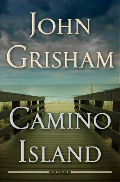 Camino Island, by JohnGrisham