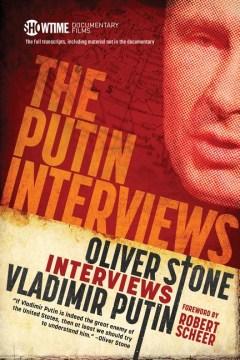 The Putin Interviews: Oliver Stone Interviews Vladimir Putin companionbook