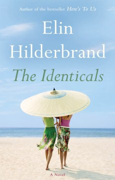 The Identicals by Elin Hilderbrand book cover