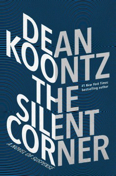 The Silent Corner by Dean R. Koontz cover