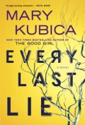 Every Last Lie, by Mary Kubica