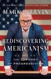 Rediscovering Americanism: And the Tyranny of Progressivism cover
